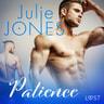 Julie Jones - Patience - erotic short story