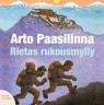 Arto Paasilinna - Rietas rukousmylly