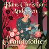 Hans Christian Andersen - Grandmother