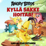 Sarah Stephens - Angry Birds: Kyllä Sakke hoitaa!