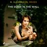 B. J. Harrison Reads The Door in the Wall - äänikirja