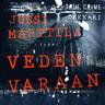 Jussi Marttila - Veden varaan