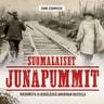 Suomalaiset junapummit – Kulkureita ja kerjäläisiä Amerikan raiteilla - äänikirja