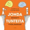 Camilla Tuominen - Johda tunteita - menesty työelämässä
