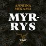Anniina Mikama - Myrrys