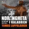 Tomas Lappalainen - Ndrangheta - en bok om maffian i Kalabrien