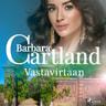 Barbara Cartland - Vastavirtaan