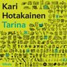 Kari Hotakainen - Tarina