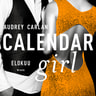 Audrey Carlan - Calendar Girl. Elokuu