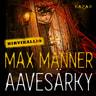 Max Manner - Aavesärky