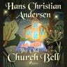 The Old Church Bell - äänikirja
