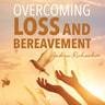 Andrew Richardson - Overcoming Loss and Bereavement