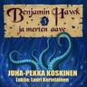 JP Koskinen - Benjamin Hawk ja merten aave