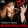 Blood Will Tell - äänikirja