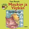 Timo Parvela - Maukan ja Väykän naamakirja