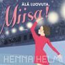 Älä luovuta, Miisa! - äänikirja