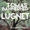Tomas Bannerhed - Lugnet