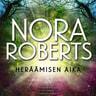Nora Roberts - Heräämisen aika