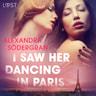 I Saw Her Dancing in Paris - Erotic Short Story - äänikirja