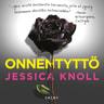 Jessica Knoll - Onnentyttö