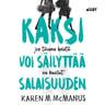 Karen M. McManus - Kaksi voi säilyttää salaisuuden