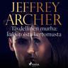 Jeffrey Archer - Täydellinen murha: kaksitoista kertomusta