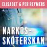 Elisabet og Per Reymers - Narkossköterskan