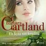 Barbara Cartland - En kyss till bruden