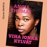 Angie Thomas - Viha jonka kylvät