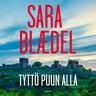 Sara Blaedel - Tyttö puun alla