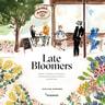 Late Bloomers - äänikirja