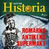 Romarna - Antikens supermakt - äänikirja