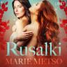 Marie Metso - Rusalki - Erotic Short Story