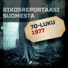 Kustantajan työryhmä - Rikosreportaasi Suomesta 1977