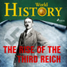 World History - The Rise of the Third Reich