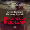 Anna Ekberg ja Thomas Rydahl - Merenneidon kuolema