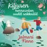 Jalmari Finne - Kiljusen herrasväen uudet seikkailut