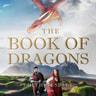 The Book of Dragons - äänikirja