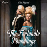 Eliza Haywood - The Fortunate Foundlings