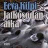 Eeva Kilpi - Jatkosodan aika