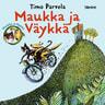 Timo Parvela - Maukka ja Väykkä