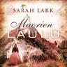 Sarah Lark - Maorien laulu