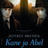 Jeffrey Archer - Kane ja Abel