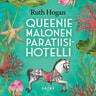 Ruth Hogan - Queenie Malonen Paratiisihotelli