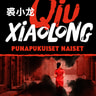 Xiaolong Qiu - Punapukuiset naiset