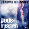 Sandra Olsson - Dödskyssen