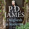 P. D. James - Dalgliesh ja kuolema
