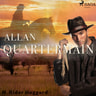 Henry Rider Haggard - Allan Quartermain