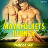 Vanessa Salt - Mayafolkets ruiner - erotisk novell