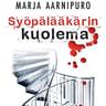 Marja Aarnipuro - Syöpälääkärin kuolema